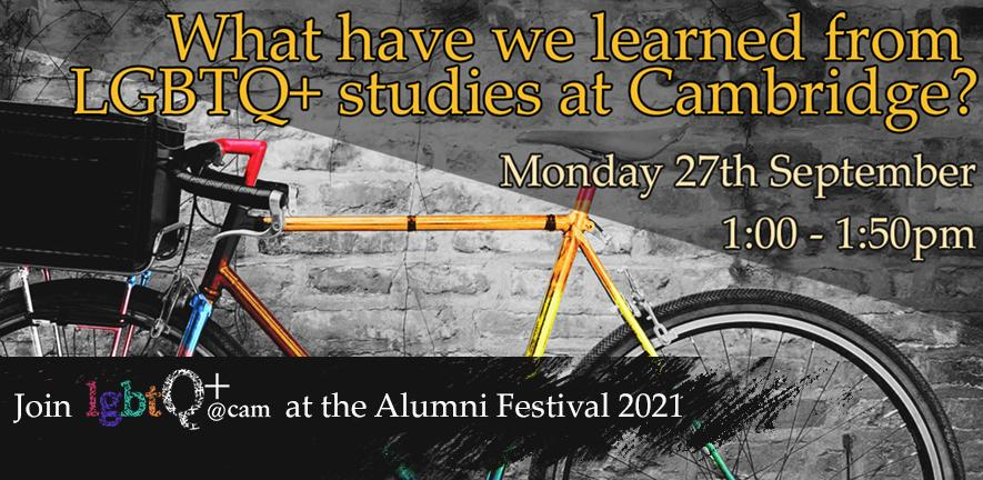 banner image advertising the lgbtq+@cam alumni festival discussion panel, which features a pride flag coloured bicycle on a black and white background.