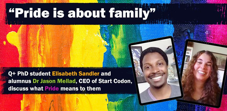 """Elisabeth Sandler and Dr Jason Mellad's faces are framed over to the right, over a background image of rainbow paint. The title reads """"Pride is about family - Elisabeth and Jason discuss what Pride means to them"""""""