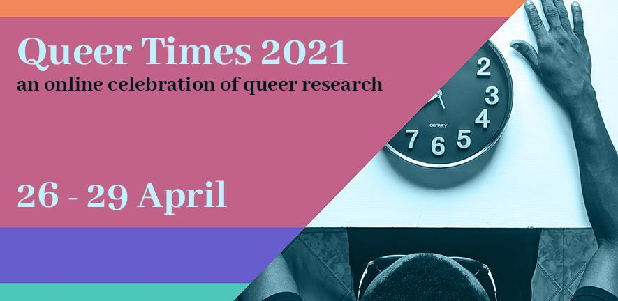 Queer Times 2021 carousel - 26th - 29th April 2021